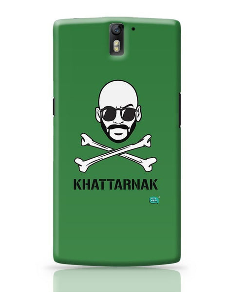 Being Indian Sahil Khattar Khattarnaak OnePlus One Covers Cases Online India