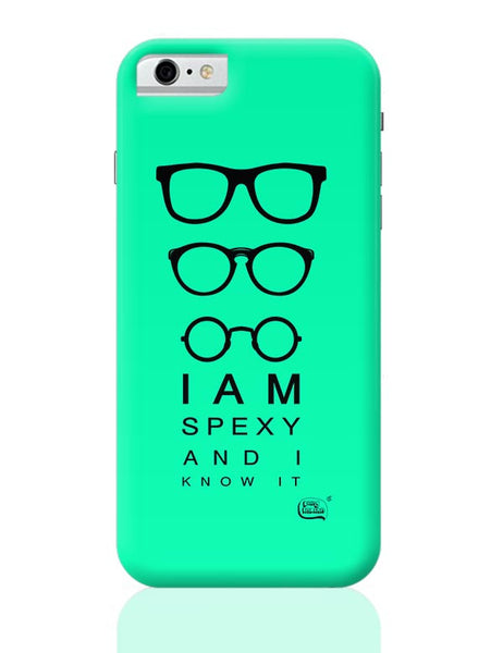 I Am Spexy And I Know It iPhone 6 / 6S Covers Cases