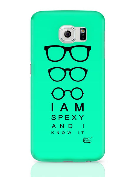 I Am Spexy And I Know It Samsung Galaxy S6 Covers Cases Online India