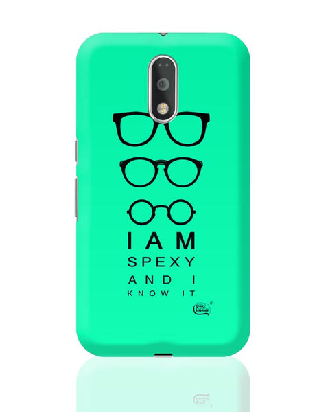 I Am Spexy And I Know It Moto G4 Plus Online India