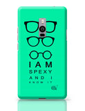 I Am Spexy And I Know It Oneplus Two Covers Cases