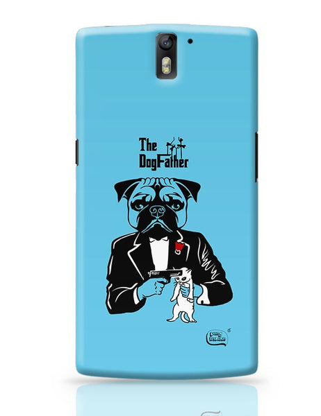 The Dogfather | Godfather Parody  OnePlus One Covers Cases Online India
