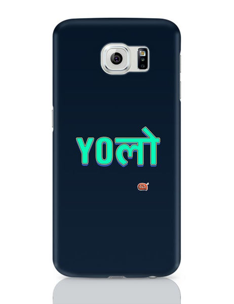 Yolo Samsung Galaxy S6 Covers Cases Online India