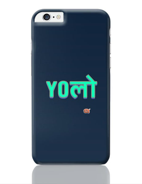 Yolo iPhone 6 Plus / 6S Plus Covers Cases Online India