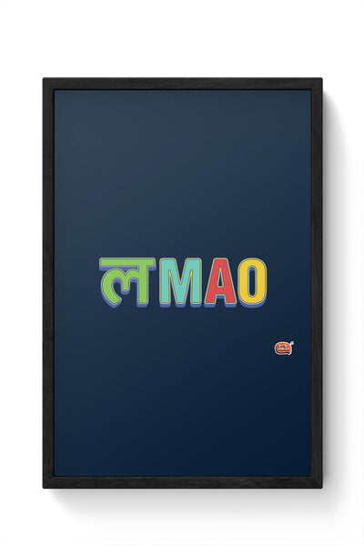 LMAO Funny Typo Framed Poster Online India