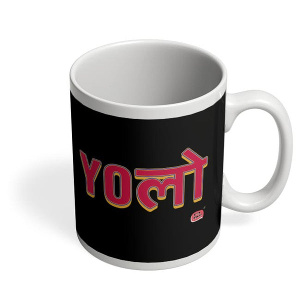 Yolo Coffee Mug Online India