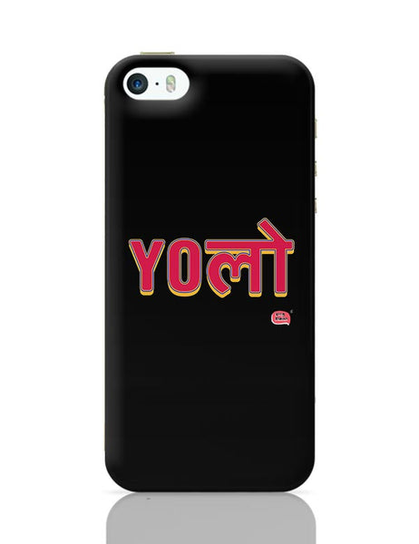 Yolo iPhone 5/5S Covers Cases Online India