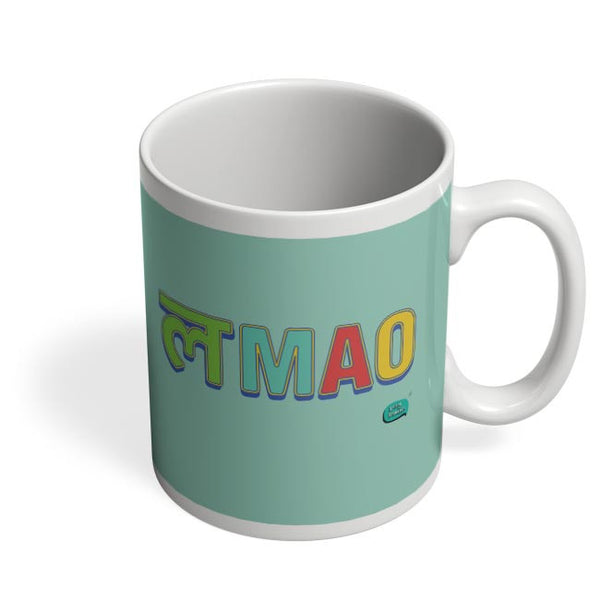 LMAO Funny Typo Coffee Mug Online India