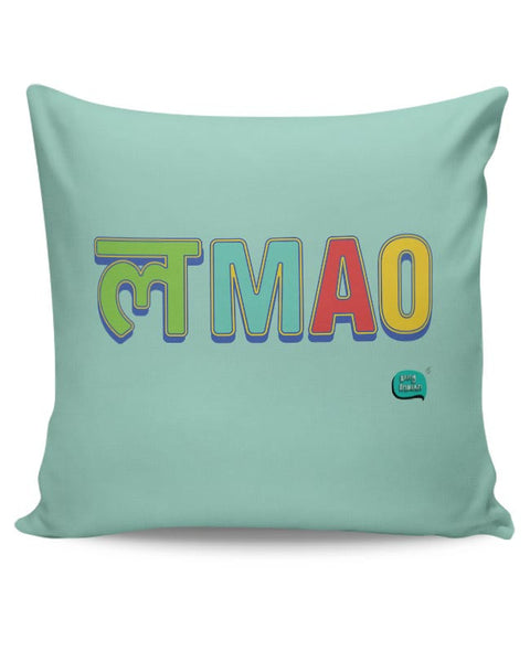LMAO Funny Typo Cushion Cover Online India