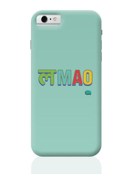 LMAO Funny Typo iPhone 6 6S Covers Cases Online India