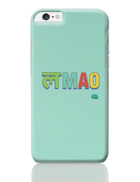 LMAO Funny Typo iPhone 6 Plus / 6S Plus Covers Cases Online India