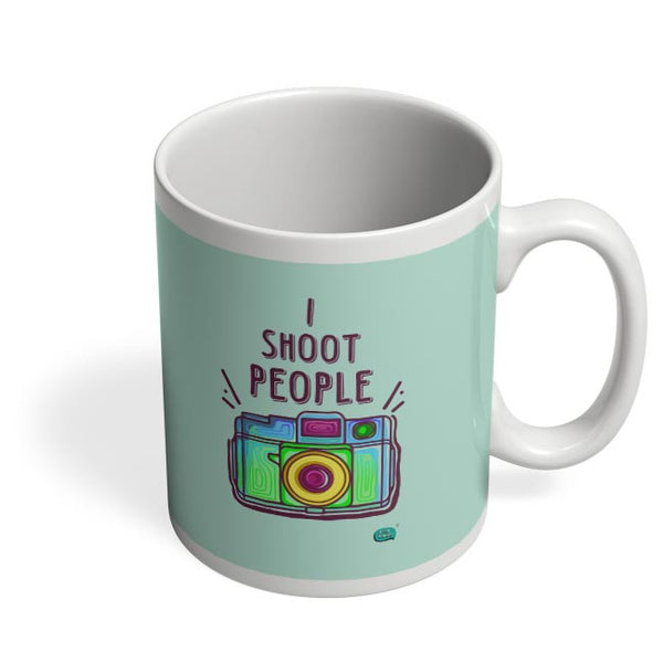 I Shoot People | Photography  Coffee Mug Online India