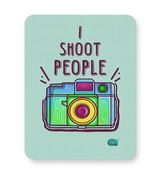 I Shoot People | Photography  Mousepad Online India