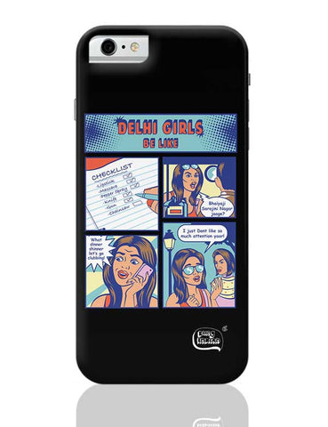Delhi Girls  Illustration iPhone 6 / 6S Covers Cases
