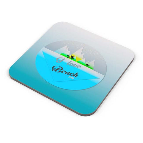 Buy Coasters Online | I Love Beach Coaster Online India | PosterGuy.in