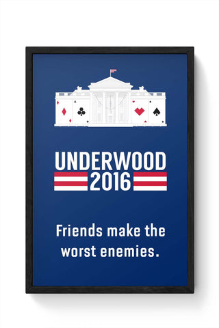 Framed Posters Online India | House Of Cards Quote Framed Poster Online India