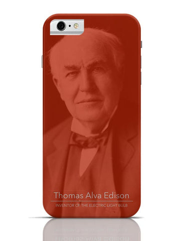 Thomas Alva Edison iPhone 6 6S Covers Cases Online India