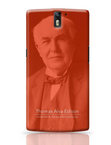 Thomas Alva Edison OnePlus One Covers Cases Online India