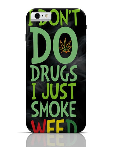 iPhone 6/6S Covers & Cases | Smoke Weed iPhone 6 / 6S Case Cover Online India