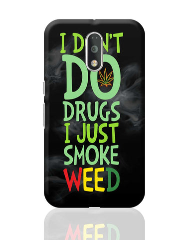 Smoke Weed Moto G4 Plus Online India