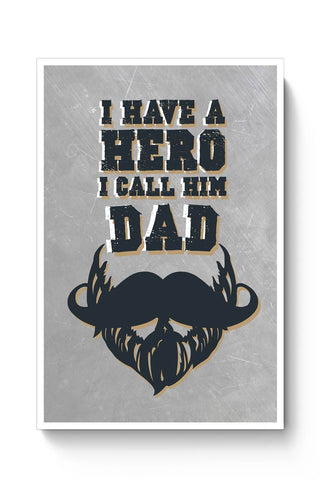 My Dad Is My Hero Poster Online India