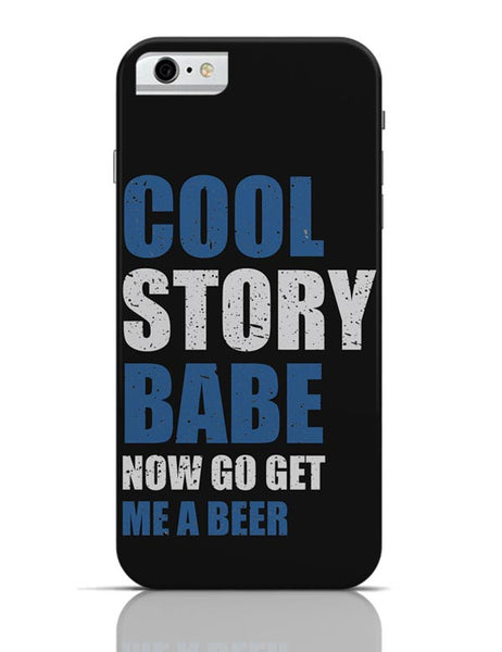 Get Me A Beer iPhone 6 6S Covers Cases Online India