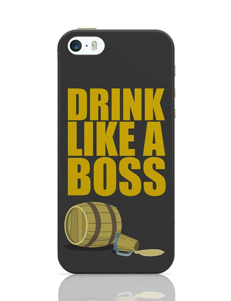 Drink Like A Boss iPhone Covers Cases Online India