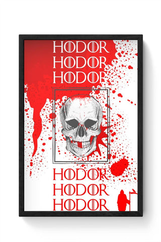 Hodor Framed Poster Online India