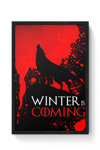 Winter Is Coming Framed Poster Online India
