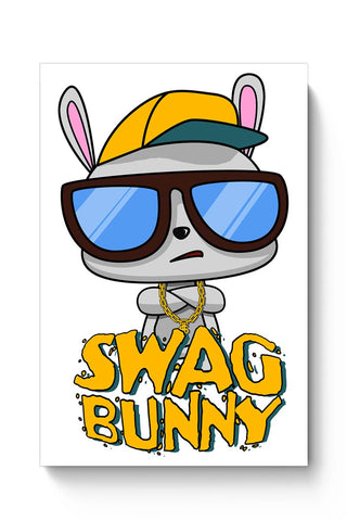 Buy Swag Bunny Poster