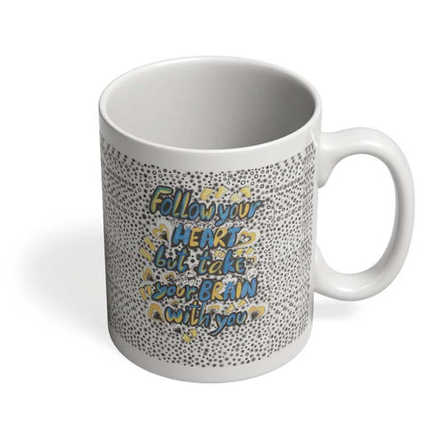Coffee Mugs Online | Follow Your Heart Mug Online India