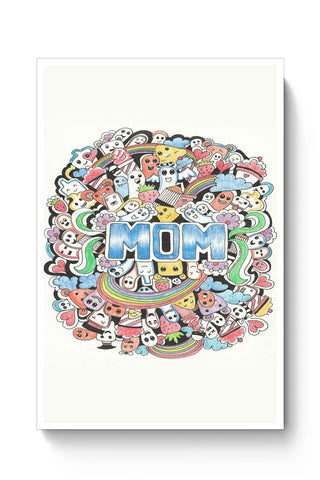 My Mom Is Wow Poster Online India