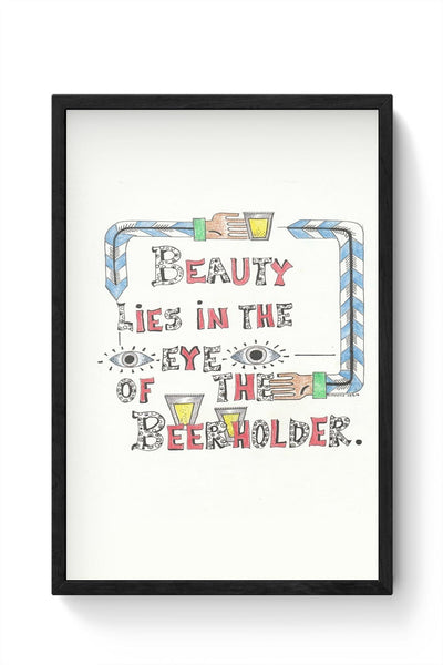 Beauty in Beer Framed Poster Online India