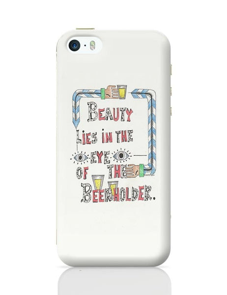 Beauty in Beer iPhone 5/5S Covers Cases Online India