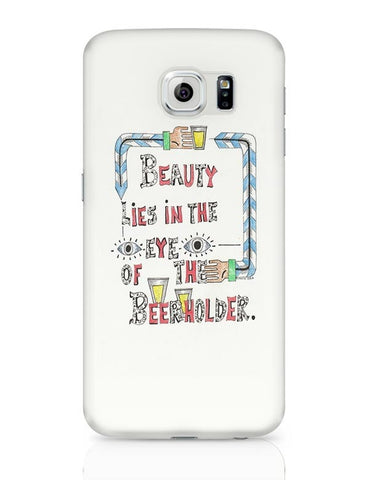 Beauty in Beer Samsung Galaxy S6 Covers Cases Online India
