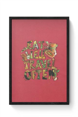 Eat well Travel often Framed Poster Online India