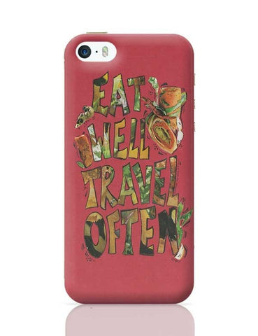 Eat well Travel often iPhone 5/5S Covers Cases Online India