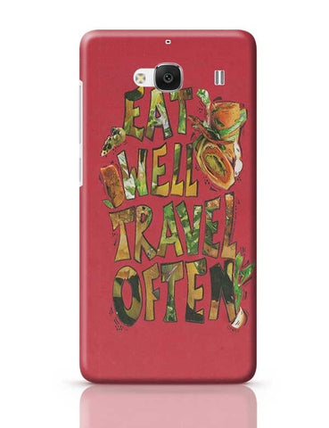 Eat well Travel often Redmi 2 / Redmi 2 Prime Covers Cases Online India