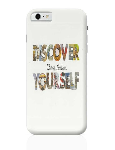Discover yourself iPhone 6 6S Covers Cases Online India