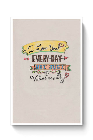 I love you everyday Poster Online India