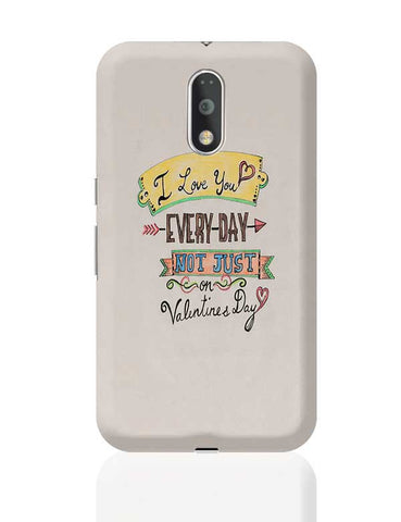 I love you everyday Moto G4 Plus Online India