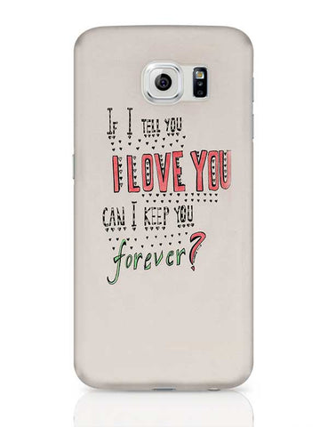 can you be mine ? Samsung Galaxy S6 Covers Cases Online India
