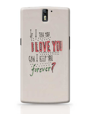 can you be mine ? OnePlus One Covers Cases Online India
