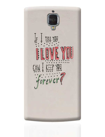 can you be mine ? OnePlus 3 Covers Cases Online India