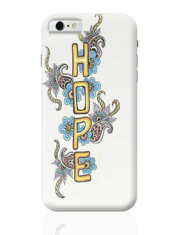 HOPE iPhone 6 6S Covers Cases Online India