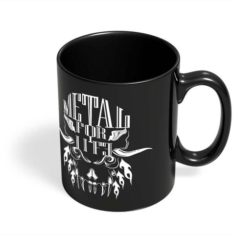 Coffee Mugs Online | Heavy Metal For Life Black Coffee Mug Online India