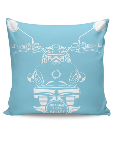 Be A Man Ride A Bullet Cushion Cover Online India