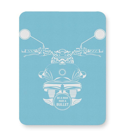 Be A Man Ride A Bullet Mousepad Online India