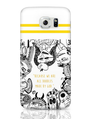 Samsung Galaxy S6 Covers | Doodle By God Samsung Galaxy S6 Case Covers Online India