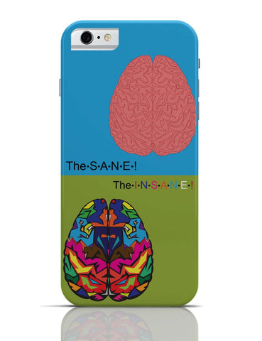 iPhone 6/6S Covers & Cases | The Sane & The Insane iPhone 6 Case Online India